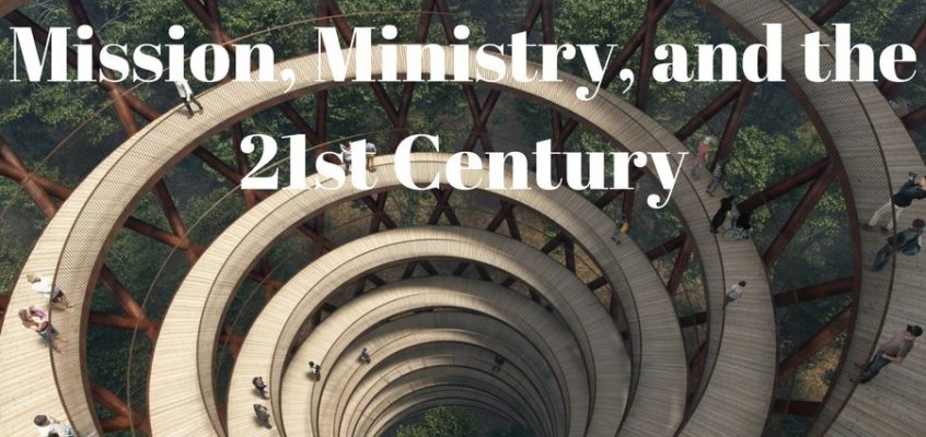 Episode 92: Mission, Ministry, and the 21st Century